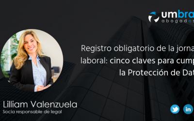 Registro obligatorio de la jornada laboral: cinco claves para cumplir la Protección de Datos